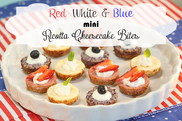 red white & blue mini ricotta cheesecake bites