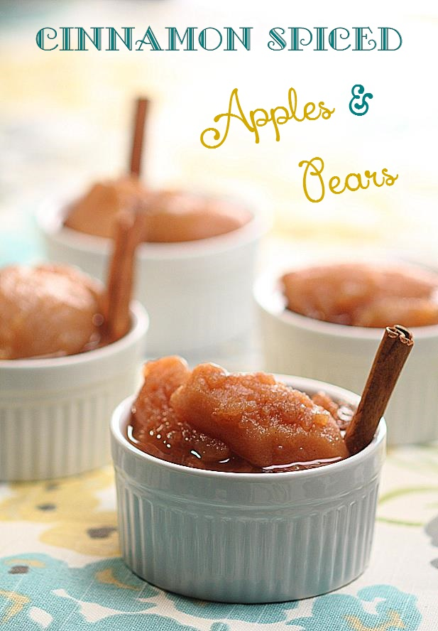 Cinnamon Spiced Apples & Pears