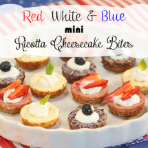 Red, White & Blue Mini Ricotta Cheesecake Bites