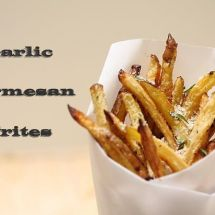 Garlic Parmesan Frites & a GIVEAWAY!