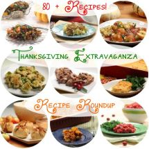 Thanksgiving Extravaganza Recipe Roundup